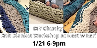 Chunky Knit Blanket w. Keri from Loops by Keri