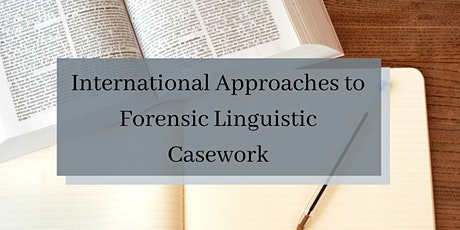 International Approaches to Forensic Linguistic Casework tickets