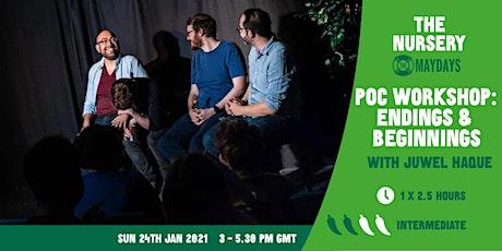 POC Workshop: Endings and Beginnings tickets