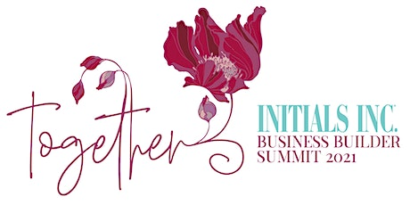 Initials Inc. Business Builder Summit Virtual Event - TOGETHER 2021 tickets
