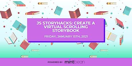 JS StoryHacks: Create a Virtual Scrolling Storybook tickets