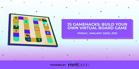 JS GameHacks: Build Your Own Virtual Board Game tickets