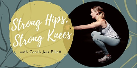 Strong Hips, Strong Knees tickets