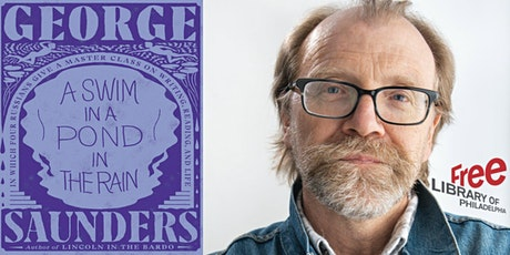 VIRTUAL- George Saunders | A Swim in a Pond in the Rain tickets