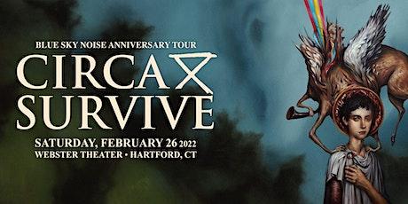 CIRCA SURVIVE: BLUE SKY NOISE 10 ANNIVERSARY TOUR tickets