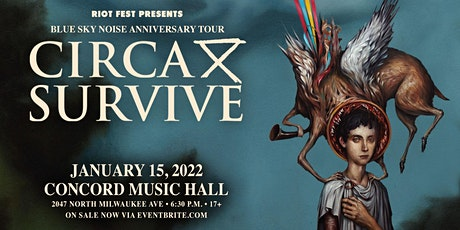 RESCHEDULED - Circa Survive: Blue Sky Noise 10 Year Anniversary Tour. tickets