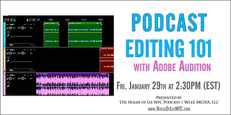 Podcast Editing 101 (with Adobe Audition) tickets