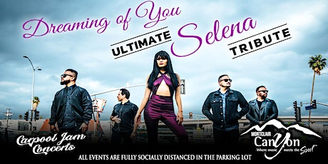 Selena Tribute by Dreaming Of You - Drive In Concert Montclair tickets