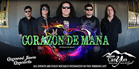 Mana Tribute by Corazon  De Mana - Drive-In Concert  Montclair tickets