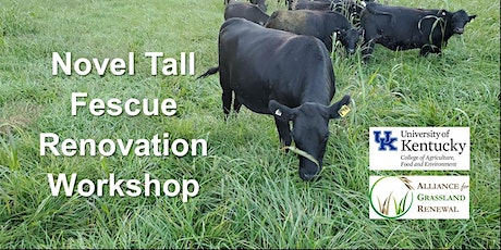 Novel Tall Fescue Renovation Workshop - Kentucky tickets