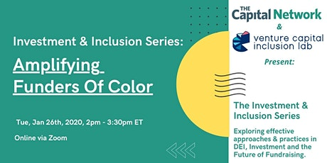 Investment & Inclusion Series: Amplifying Funders Of Color tickets