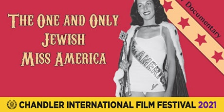 The One and Only Jewish Miss America (Feature Documentary) tickets