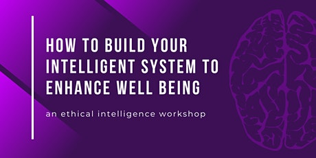 How to Build Your Intelligent System to Enhance Well-Being tickets