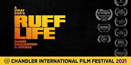 RUFF LIFE Games Gaslighting and Bitches (Feature Documentary) tickets