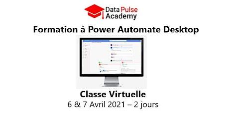 Power Automate Desktop Initiation - 2 jours - 6 & 7  Avril 2021 billets