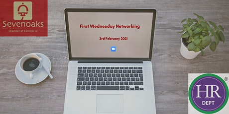 FIRST WEDNESDAY NETWORKING FEBRUARY 2021 tickets