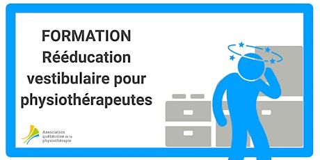 Rééducation vestibulaire pour physiothérapeutes (Québec) billets