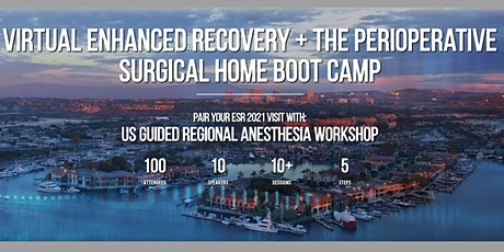 Enhanced Recovery After Surgery- Perioperative Surgical Home Boot Camp 2021 tickets