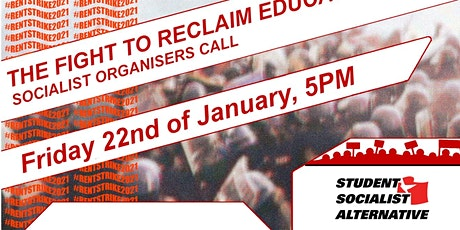 The Fight to Reclaim Education: Socialist Organisers Call - #RentStrike2021 tickets