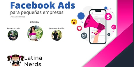 Entrenamiento de Facebook Ads por Latina Nerds® entradas