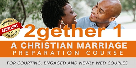 2Gether1  Marriage Preparation Course- Virtual Course tickets
