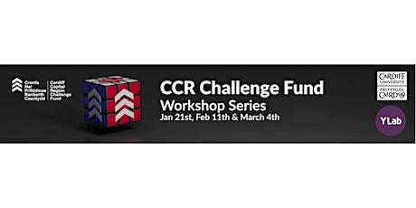 Cardiff Capital Region Challenge Fund Workshop Series tickets