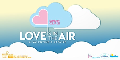 Love Is In the Air:  A Valentine's Affaire tickets