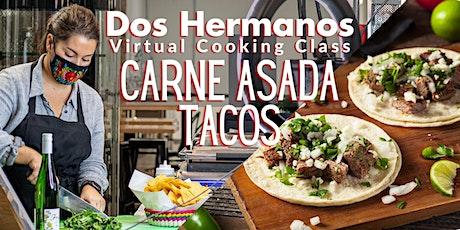 Dos Hermanos Carne Asada Taco Virtual Cooking Class tickets