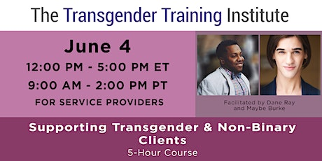 Supporting Trans & Non-Binary Clients:  For Social Service Providers - 6/4 tickets