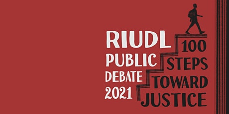 100 Steps Toward Justice: The 2021 Public Debate! tickets