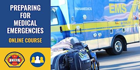ONLINE Course: Preparing for Medical Emergencies - Los Altos Hills tickets