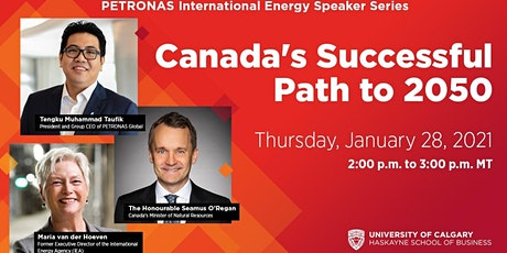 PETRONAS International Energy Speaker Series: Canada's Path to 2050 tickets