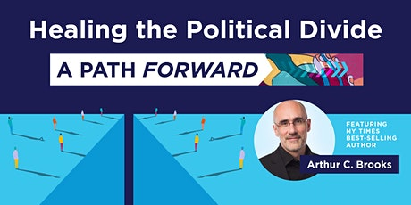 Healing the Political Divide: A Path Forward Virtual Event tickets
