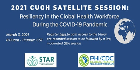 Resiliency in the Global Health Workforce During the COVID-19 Pandemic tickets