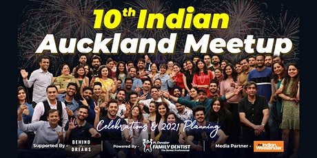 10th Indian Auckland Meetup - Celebration & 2021 Planning tickets
