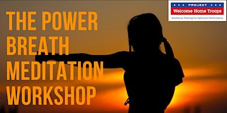 FOR VETERANS: The Power Breath Meditation Workshop tickets