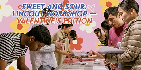 Sweet and Sour: Lincout Workshop — Valentine's Edition tickets