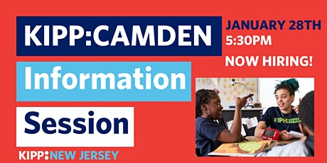KIPP New Jersey -Camden Virtual Info Session- We're Hiring! tickets