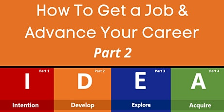 How to Get a Job & Advance Your Career: Part 2 tickets