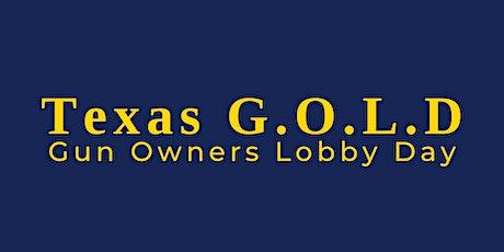 Texas G.O.L.D—Gun Owners Lobby Day tickets