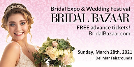 Bridal Bazaar - Bridal Expo & Wedding Expo -March 28th, 2021 - NEW DATE tickets