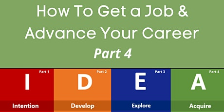 How to Get a Job & Advance Your Career: Part 4 tickets