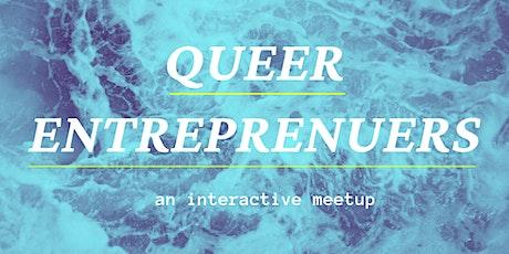 Queer Entrepreneurs Meetup - An Interactive Virtual Event tickets