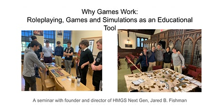 Why Games Work:  Roleplaying, Games and Simulations as an Educational Tool tickets