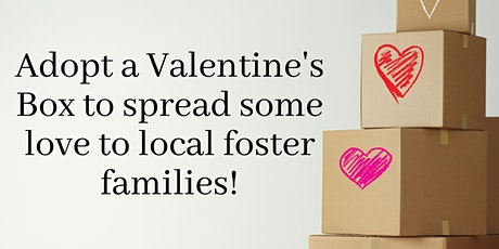 Adopt a Valentine's Box for local foster families tickets