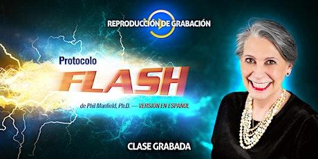Protocolo Flash (grabación en español) entradas