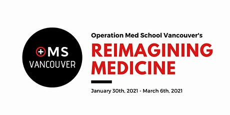 Operation Med School Vancouver 2021: Webinar Series tickets