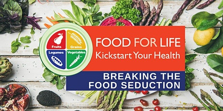 Plant-Based Cooking Class: Breaking the Food Seduction tickets