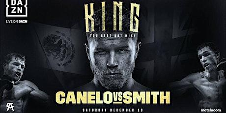 BOXING-LIVE@!.Canelo Alvarez V Callum Smith FIGHT LIVE ON 19 Dec 2020 tickets