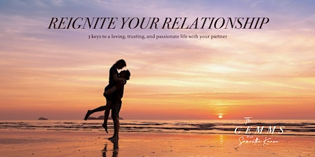 Reignite Your Relationship Masterclass tickets